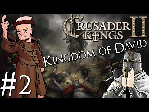 Crusader Kings 2 | Kingdom Of David Jewish Run | Part 2