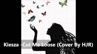 Скачать Kiesza Cut Me Loose Cover By HJR