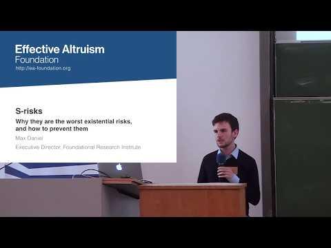 S-Risks | Max Daniel | EAGxBerlin 2017
