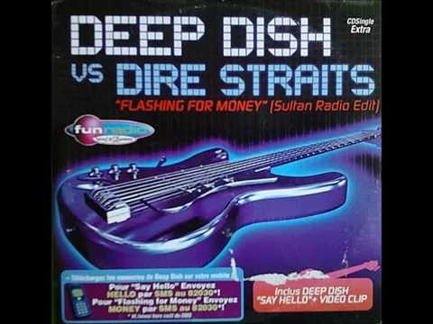 Deep Dish Vs Dire Straits - Flashing For Money [Sultan Radio