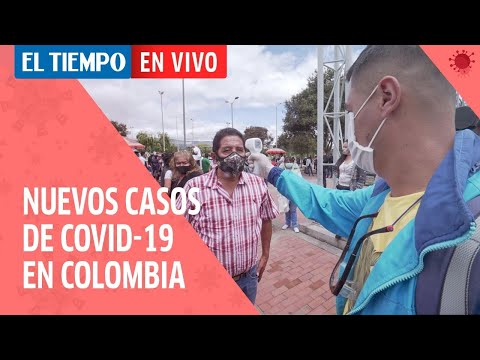 Coronavirus en Colombia 29 de Junio: Colombia registra 117 nuevas muertes y 3.274 contagios