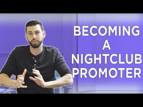HOW TO SUCCESSFULLY BECOME A NIGHTCLUB PROMOTER