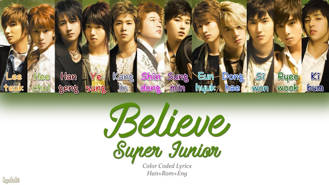 Super Junior (슈퍼주니어) – Believe (Color Coded Lyrics) [Han/Rom/Eng]