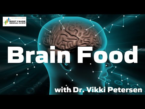 Brain Food - Root Cause Medical Clinic 2019-03-08 01:52