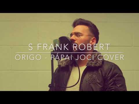 Origo - Pápai Joci | S Frank Robert Cover