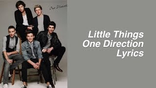 Little Things || One Direction (Lyrics & Pictures)