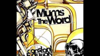 Mums the Word feat. Busdriver - They Wanna Rap