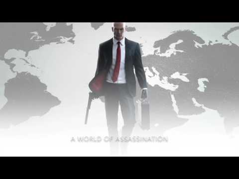 HITMAN™ - A World of Assassination (Briefing Theme)
