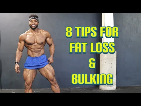 8 Things you Should be doing for FAT LOSS or BULKING | Top tips