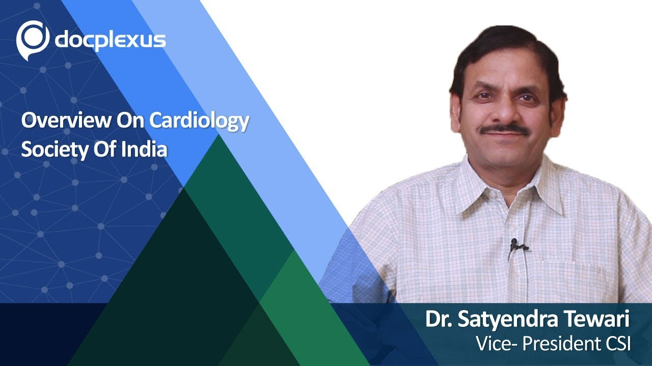 """""""An Overview On Cardiology Society Of India"""" by Dr. Satyendra Tewari #cardiology"""