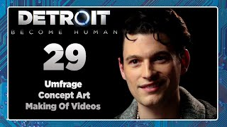 DETROIT: BECOME HUMAN 🤖 #29: Extras - Making Of Videos, Umfrage & Concept Art