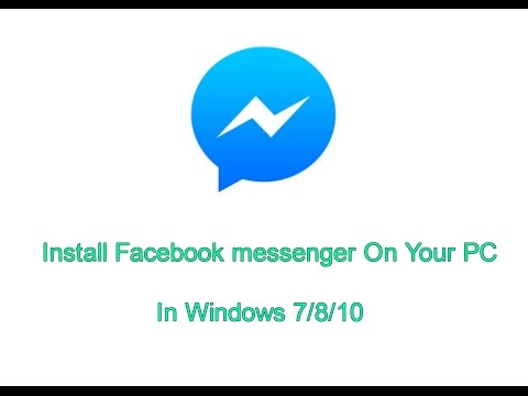 How to Get Facebook Messenger on your PC [Windows 7/8/10]