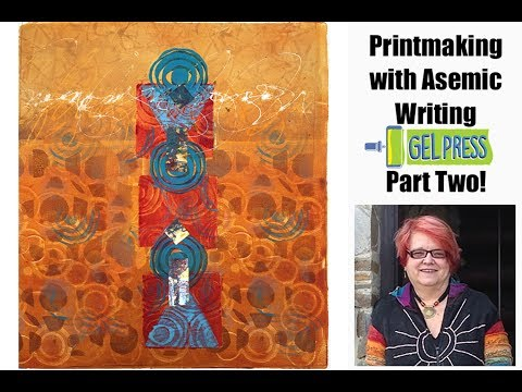 Gel Press Printing with Asemic Writing Pt 2 with Working Artist Jacqueline Sullivan