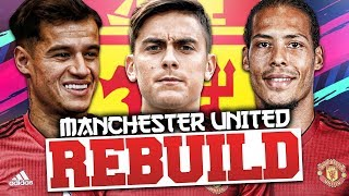 REBUILDING MANCHESTER UNITED!!! FIFA 19 Career Mode