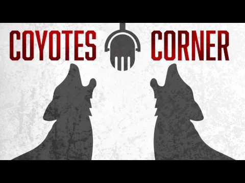 Coyotes Corner - Episode 48