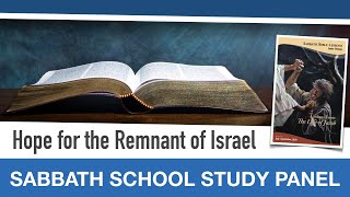 "Sabbath Bible Lesson 13: ""Hope for the Remnant of Israel"" - Lessons From the Life of Jacob"