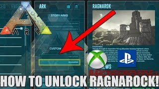ARK - HOW TO UNLOCK RAGNAROK! - SIMPLE AND EASY! - CONSOLE! - (Commands!)