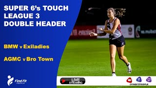Super 6's Touch | Women's and Men's open games