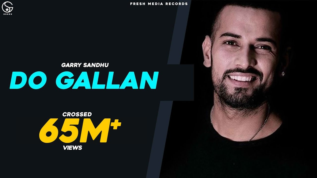 LETS TALK (DO GALLAN )   Full Video    GARRY SANDHU   Rahul Sathu   FRESH MEDIA RECORDS