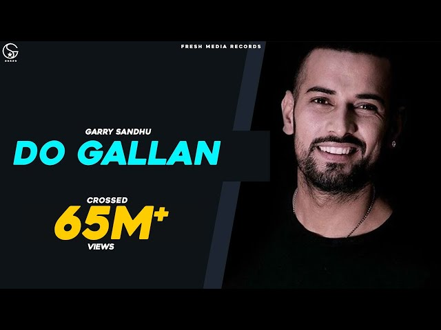 Do Gallan Garry Sandhu