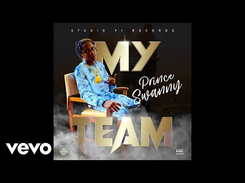 Prince Swanny - My Team (Official Audio)