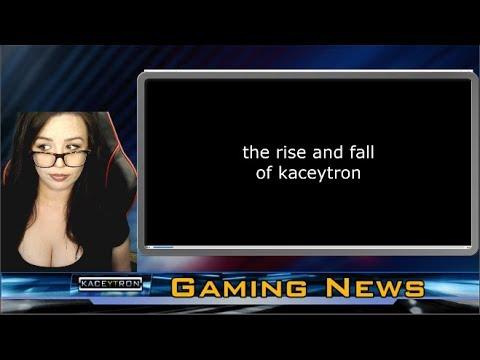 the Rise & Fall of Kaceytron