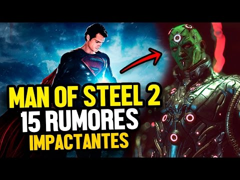 ¿MAN OF STEEL 2? - 15 Rumores Impactantes