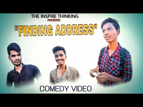 Finding Address || Comedy Video || The Inspire Thinking || 2020 || #withme #stayhome