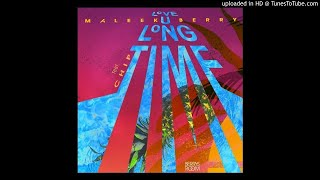 Maleek Berry ft. Chip – Love U Long Time ( Audio)