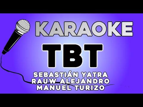 KARAOKE (TBT - Sebastián Yatra, Rauw Alejandro, Manuel Turizo)