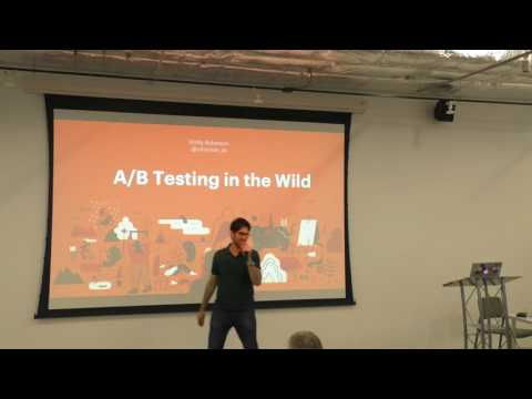 Emily Robinson - A/B Testing in the Wild - 2017-07-26