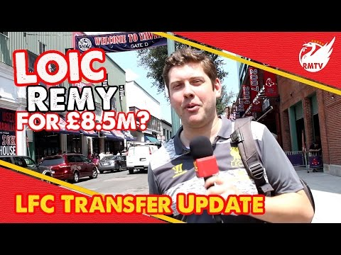 Loic Remy Due For Medical? | LFC Transfer update