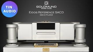 Goldmund Eidos Reference - Đầu…