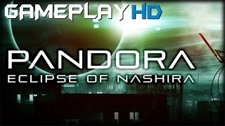 Pandora: Eclipse of Nashira Gameplay (PC HD)