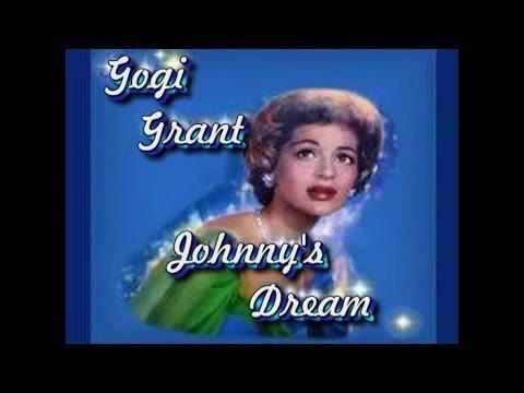 Gogi Grant   Johnny's Dream