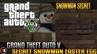 Grand Theft Auto 5 - Snowman Easter Egg