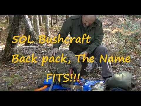 50L Bushcraft Back pack , The name Fits!
