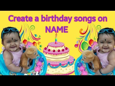 How To Make Birthday Songs On Your Name In Kannada