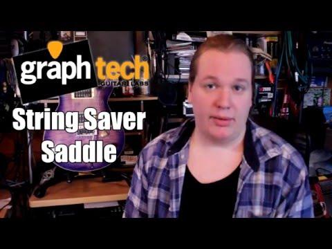 GraphTech String Saver Saddles Review