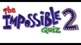 The Impossible Quiz 2 Full Gameplay Walkthrough