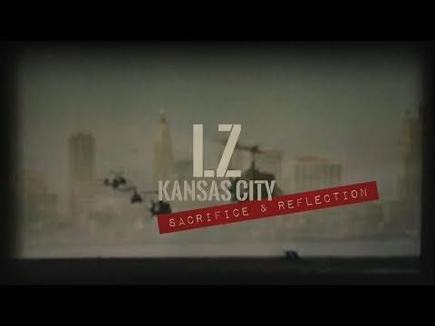 LZ Kansas City: Sacrifice and Reflection