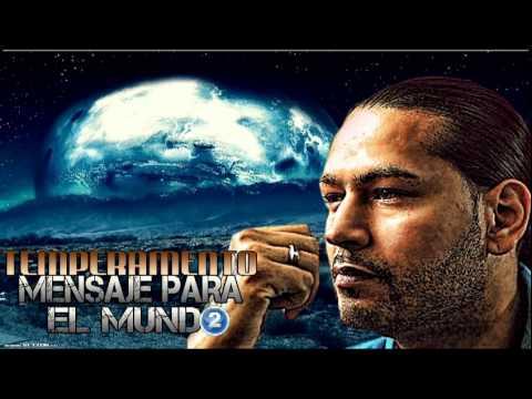 Temperamento - Mensaje Para El Mundo 2 - Hip Hop Cristiano - 2013