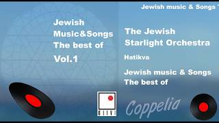 JEWISH MUSIC AND YIDDISH SONGS  BEST OF VOL.1 COPPELIA OLIVI