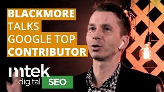 Mike Blackmore 'the Google guy' on 'Top Contributor'