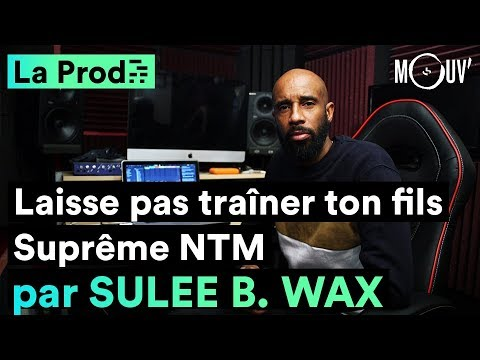 Youtube: Suprême NTM –«Laisse pas traîner ton fils»: comment Sulee B. Wax a créé le classique