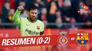 Resumen de Girona FC vs FC Barcelona (0-2)