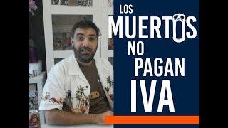 Crowdfunding Los muertos no pagan IVA