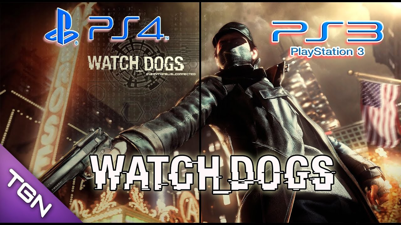 Watch Dogs PS4 Vs PS3 Comparativa Grafica