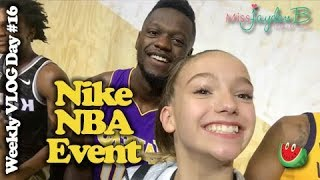 Nike NBA Event w Kevin Durant, Blake Griffin, Paul George Weekly Vlog Day 16