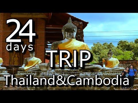 24 days trip. Thailand & Cambodia